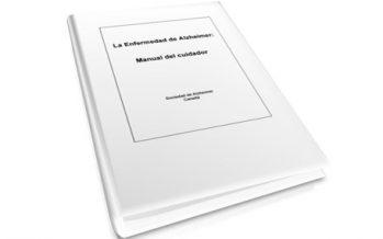 La Enfermedad de Alzheimer: Manual del Cuidador
