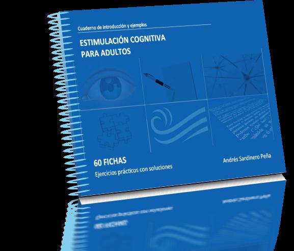 Cuaderno de introducción y ejemplos, ESTIMULACIÓN COGNITIVA PARA ADULTOS